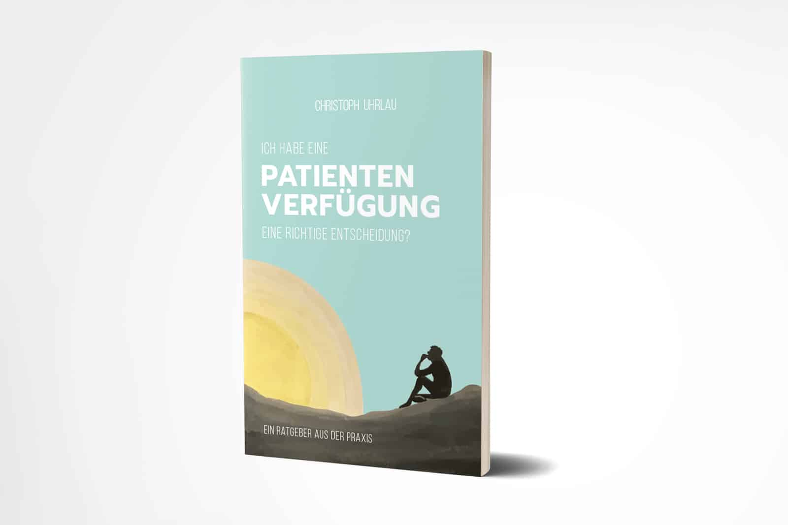 Buchcover für ein Ratgeber zur Patientenverfügung